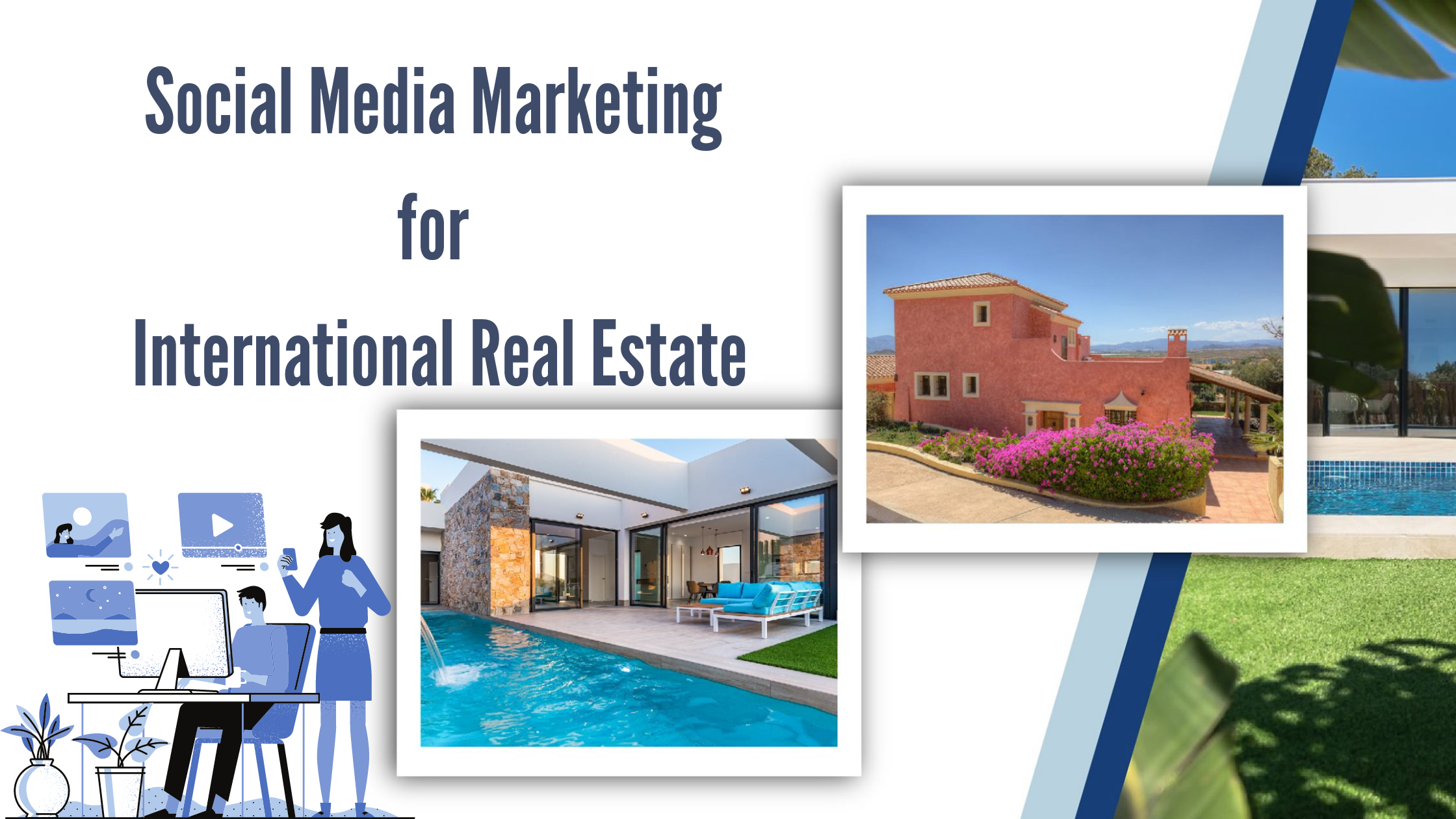 Social Media Marketing for International Real Estate